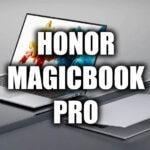 Обзор ноутбука Honor MagicBook Pro